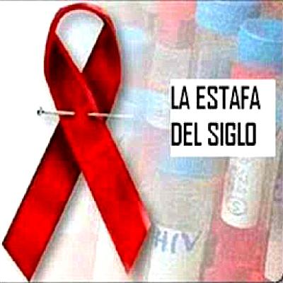 El VIH no existe   El Sida es tratable y curable