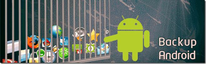 5 aplicaciones para hacer Backup en Android